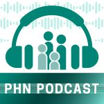 PHN Podcast: Discussing the Social Determinants of Health